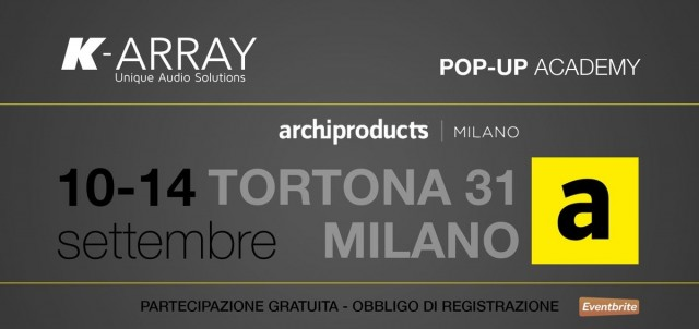 Pop-Up Academy @ Archiproducts Milano – Esperienza Audio