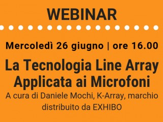 Webinar – La Tecnologia Line Array Applicata ai Microfoni